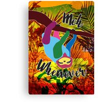 Whenever Sloth Canvas Print