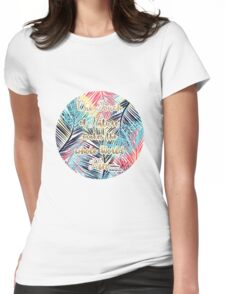 Tropical leaves Nature gold quote design Womens Fitted T-Shirt