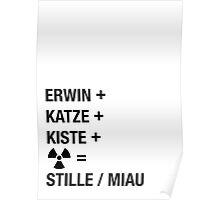 Schrödinger Paradoxon - Miau Poster