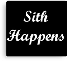 Sith Happens Star Wars S Canvas Print