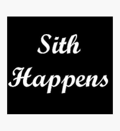 Sith Happens Star Wars S Photographic Print