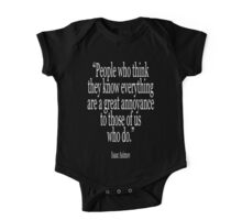 Isaac, Asimov, People who think they know everything are a great annoyance to those of us who do One Piece - Short Sleeve