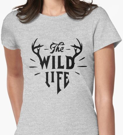 The Wild Life - version 2 - Black Womens Fitted T-Shirt