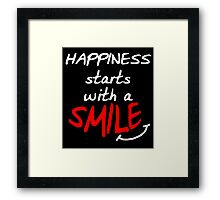 Happiness starts with a smile (dark) Framed Print