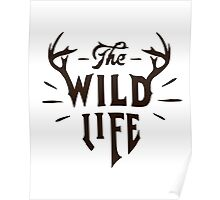 The Wild Life - version 4 - Brown Poster