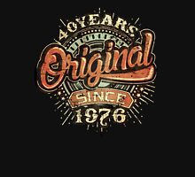 Used  Style 40 Years Original since 1976 - Birthday gift 40th for shirt cups and many more. Unisex T-Shirt