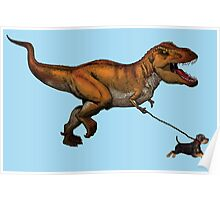 T Rex and his dog Poster