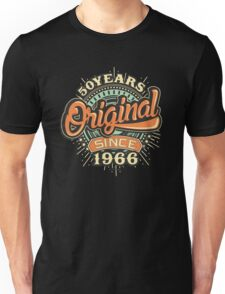 50 Years Original since 1966 - Birthday gift 50th for shirt cups and many more. Unisex T-Shirt