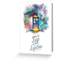 Trip of a Lifetime - TARDIS Greeting Card
