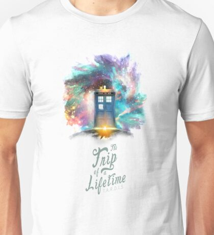 TARDIS - Trip of a Lifetime Unisex T-Shirt