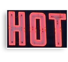 Neon Sign - Hot Canvas Print