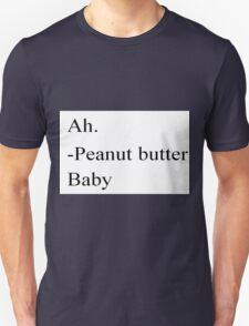 Peanut Butter Baby  Unisex T-Shirt