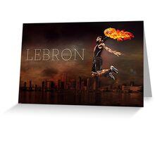 Lebron Greeting Card