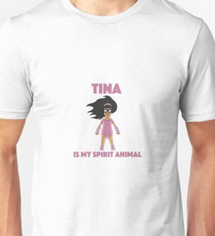 tina is my spirit animal Unisex T-Shirt