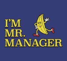 I'm Mr. Manager! by Jordan Aschwege