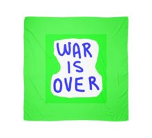 War is Over Scarf