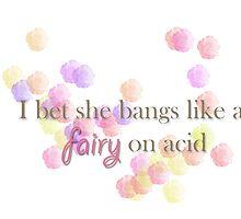 Skins UK - I bet she bangs like a fairy on acid by ohwowskins