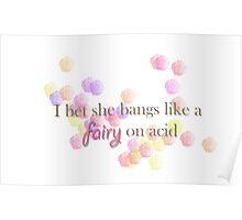 Skins UK - I bet she bangs like a fairy on acid Poster