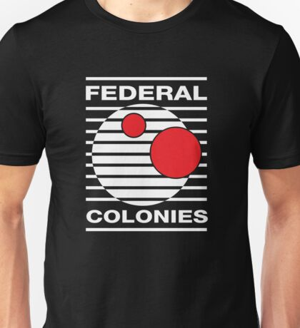 Federal Colonies, Total Recall Unisex T-Shirt