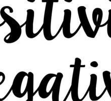 Inhale Positivity, Exhale Negativity Sticker