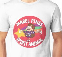 Mabel Pines is my Spirit Animal  Unisex T-Shirt