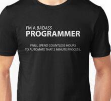I'm a Badass Programmer Unisex T-Shirt