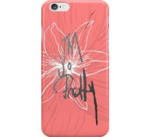 """I'm so Pretty"" Typography and Coral Pink Flower iPhone Case/Skin"