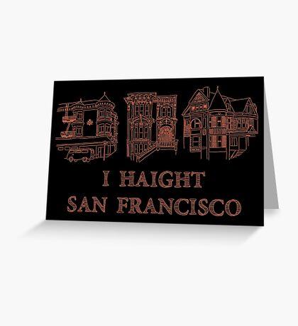 I Haight San Francisco Orange Greeting Card