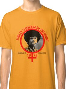 Shirley Chisholm For President Classic T-Shirt