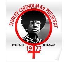 Shirley Chisholm For President Poster