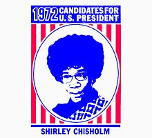 Shirley Chisholm-1972 Unisex T-Shirt