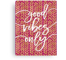 Pink and Gold Arrows - Good Vibes Only Canvas Print