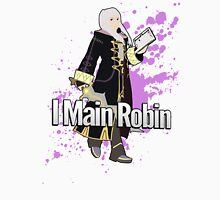 I Main Robin (Female Alt) - Super Smash Bros Unisex T-Shirt