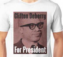 Clifton Deberry For President Unisex T-Shirt