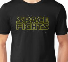 Space Fights Unisex T-Shirt