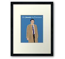 It's Funnier in Enochian Framed Print