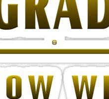 University Grad Now What Sticker