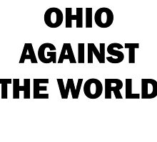 Ohio Against the World by dhannig