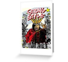 STRONG STYLE Greeting Card