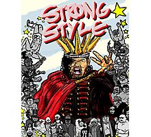 STRONG STYLE Photographic Print
