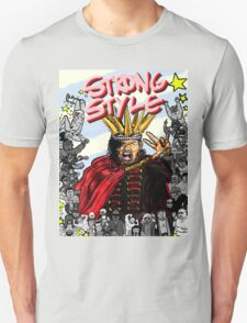 STRONG STYLE T-Shirt