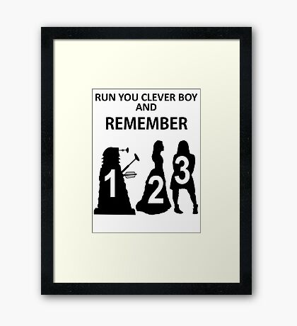 Run You Clever Boy And Remember Framed Print