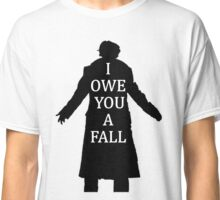 I Owe You A Fall Classic T-Shirt