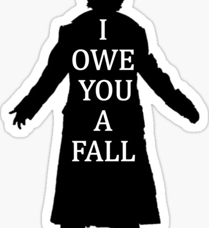 I Owe You A Fall Sticker