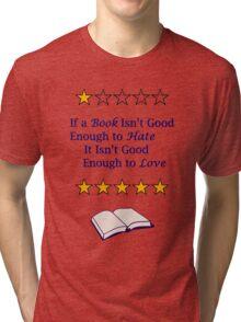 One-Star Reviews Tri-blend T-Shirt