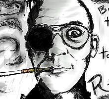 Hunter S. Thompson: Buy the Ticket/Take the Ride; Living Scribbles by MsMiscellaneous