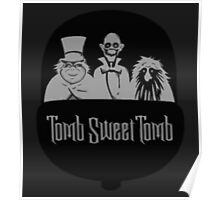 Tomb Sweet Tomb Poster