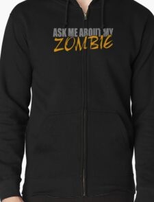 Ask Me About My Zombie Dead Funny Geek Nerd Humor T-Shirt