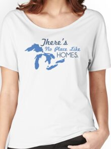 There's No Place Like H.O.M.E.S. Women's Relaxed Fit T-Shirt