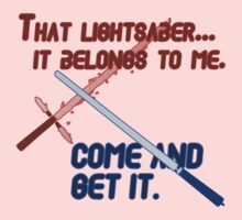 Quotes and quips - that lightsaber belongs to me One Piece - Long Sleeve